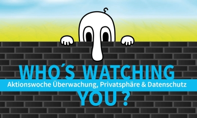 """Aktionswoche """"Who's watching you?"""""""
