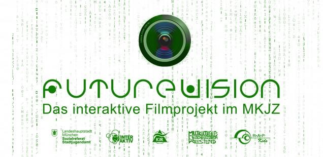 FutureVision - Das interaktive Filmprojekt